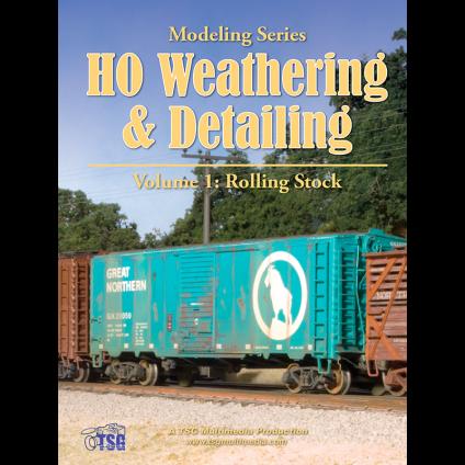 HO Weathering & Detailing Volume 1
